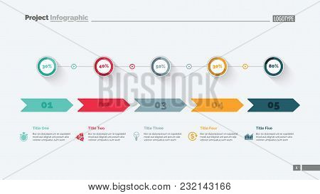 Five Options Percentage Chart Slide Template. Business Data. Arrow, Diagram, Design. Creative Concep
