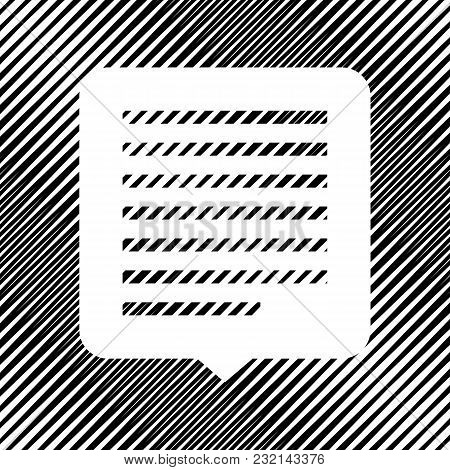 Text Message Sign Illustration. Vector. Icon. Hole In Moire Background.