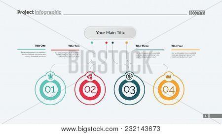 Four Ideas Process Chart Slide Template. Business Data. Startup, Flow, Design. Creative Concept For