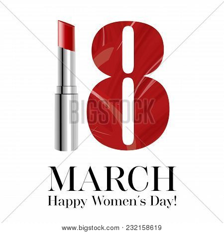 8 March Vector Greeting Card, International Women's Day. Red Lipstick With Lipstick Smear Number Eig