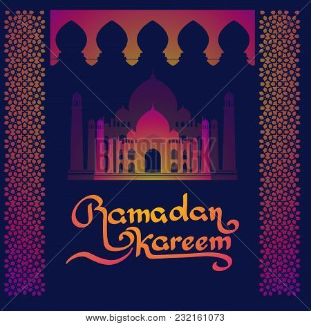Ramadan Islamic Holiday Card. Greeting Background With Handwritten Lettering And Mosque Building. Ra