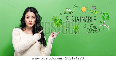 Sustainable With Young Woman On A Green Background