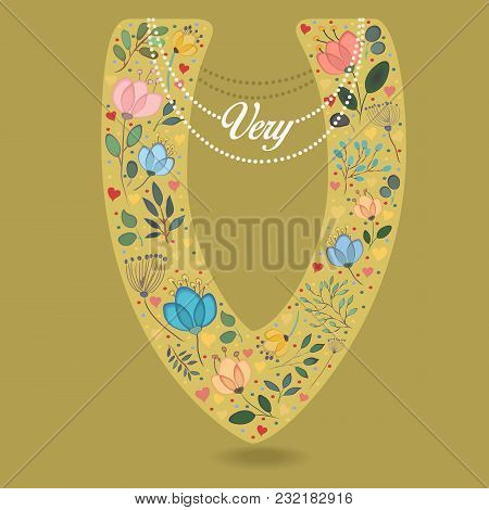 Yellow Letter V With Folk Floral Decor. Colorful Watercolor Flowers And Plants. Small Hearts. Gracef