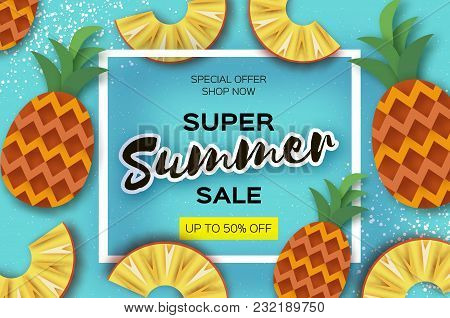 Pineappple. Top View. Ananas Super Summer Sale Banner In Paper Cut Style. Origami Juicy Ripe Slices.