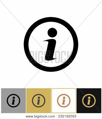 Info Icon, Information Round Symbol Isolated On Gold, Black And White Backgrounds Vector Illustratio
