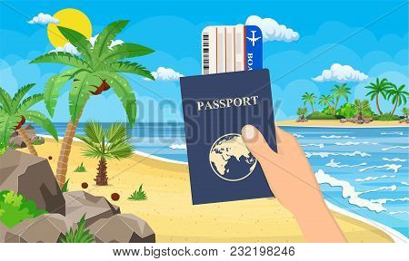 Passport And Airplane Ticket In Hand. Landscape Of Palm Tree On Beach. Day In Tropical Place. Vacati