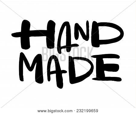 Hand Made. Hand-drawn Lettering. Stylish Logo For Your Product, Shop, Etc.