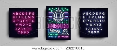 Disco Party Poster Neon Banner. Nightclub Party, Neon Style Flyer, Disco Ball, Musical Night Posters