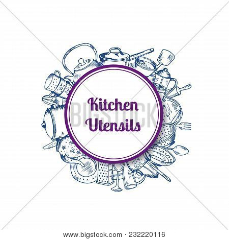 Vector Pile Of Hand Drawn Kitchen Utensils Under Circle With Shadow And Place For Text Illustration
