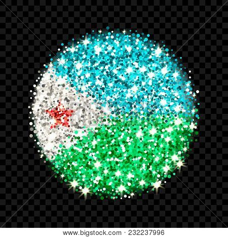 Republic Of Djibouti Flag Sparkling Badge. Round Icon With Djiboutian National Colors With Glitter E