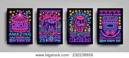 Circus Collection Of Posters Design Templates Neon Style. Circus Set Of Neon Signs, Tent, Elephant,