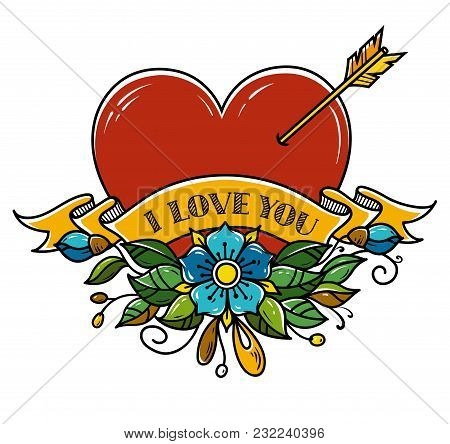 Tattoo Heart Pierced With Arrow. Heart Decorated With Flowers And Ribbon. I Love You. Illustration F