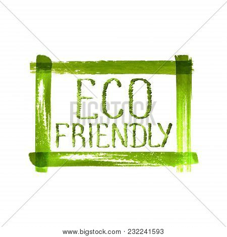 Eco Friendly Concept Logo On Grunge Brush Textured Green Frame. Watercolor Hand Drawn Illustration.