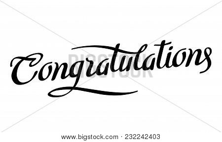Congratulations. Calligraphy Lettering. Handwritten Phrase With Black Text On White Background. Vect