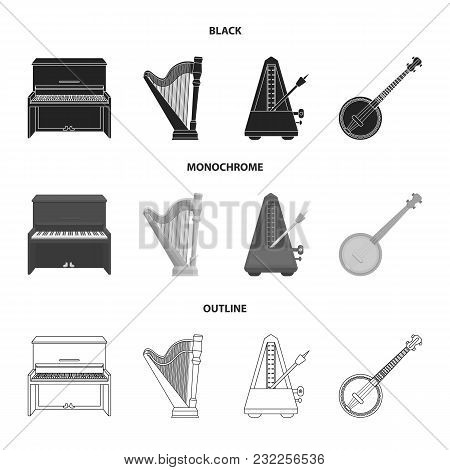 Banjo, Piano, Harp, Metronome. Musical Instruments Set Collection Icons In Black, Monochrome, Outlin