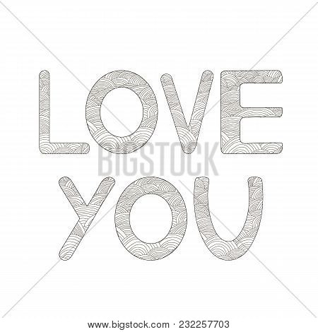 Love You Text. Coloring Page. Vector Illustration