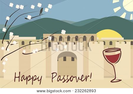 Pesach Greetings, Jerusalim Spring View, Vector Background Illustration In Flat Style