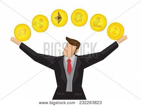 Illustration Of Businessman Playing Around With The Different Type Of Cryptocurrencies. Business Con