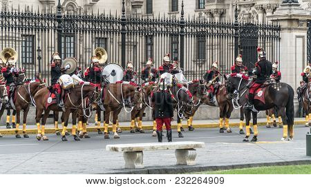 Lima, Peru - August 2017: Guards Of The Presidential Palace Giving A Concert In The National Day Of