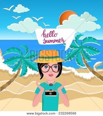 Beautiful Girl With Camera Saying Hello Summer, Vector Illustration Summer Time Concept
