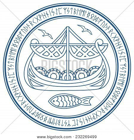 Warship Of The Vikings. Drakkar In A Circle Of Norse Runes, Isolated On White, Vector Illustration