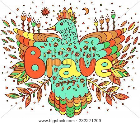 Doodle Art With Mandala And Brave Word. Lettering And Cartoon Artwork. Vector Illustration.
