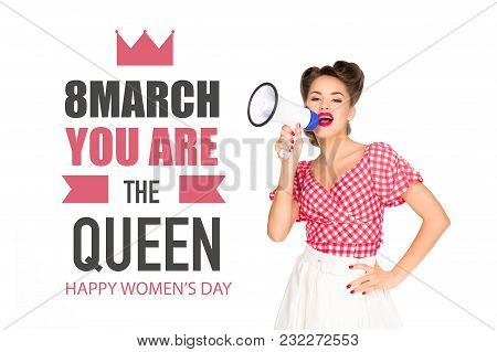Portrait Of Fashionable Young Woman In Pin Up Style Clothing With Loudspeaker And 8th March Greeting