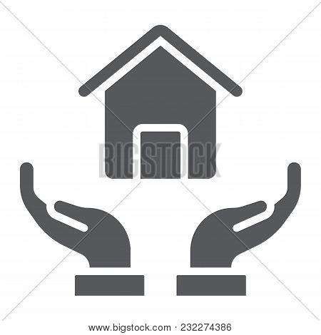 Home In Hands Glyph Icon, Real Estate And Home, Home Protection Sign Vector Graphics, A Solid Patter