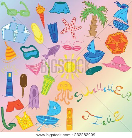 Summer Time. Hand Drawings Of Summer Symbols. Colorful Doodle Boats, Ice Cream, Palms, Hat, Umbrella