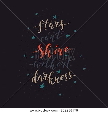 Vector Hand Drawn Vintage Illustration With Hand-lettering. Never Stop Dreaming. Inspirational Quote