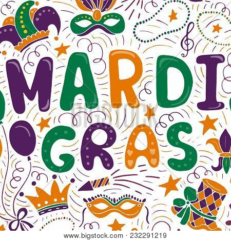 Vector Mardi Gras Background. Carnival Elements And Lettering Isolated On White Background.
