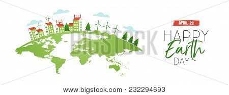 Happy Earth Day Web Banner Of Eco Friendly City
