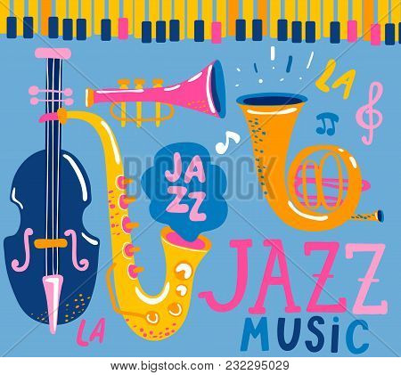 Poster For The Jazz Musical Festival With Classic Music Instruments - Cello, Cornet, Tuba, Clarinet,