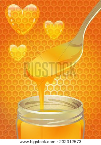 Spoon And A Jar Of Honey Against A Background Of Bee Honeycombs And Hearts
