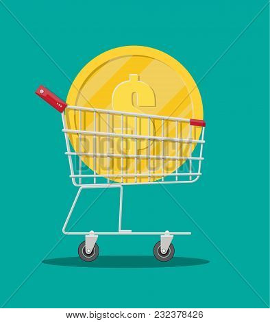 Metal Supermarket Cart With Big Golden Coin With Dollar Sign. Vector Illustration In Flat Style