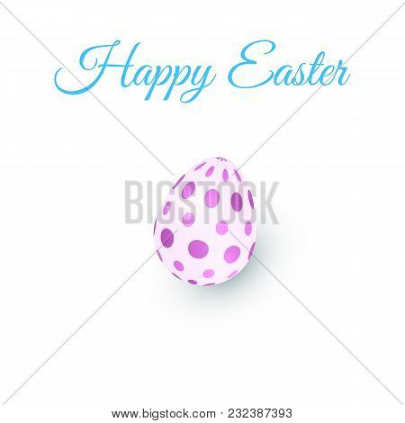3d Egg Logo. Isolated Violet Symbol Of Easter. Text: Happy Easter On White Backgraund. Vector Illust