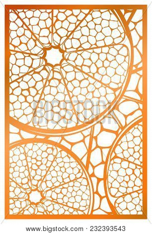 Vector Laser Cut Panel. Abstract Natural Pattern With Section Of Citrus Fruit Template For Decorativ