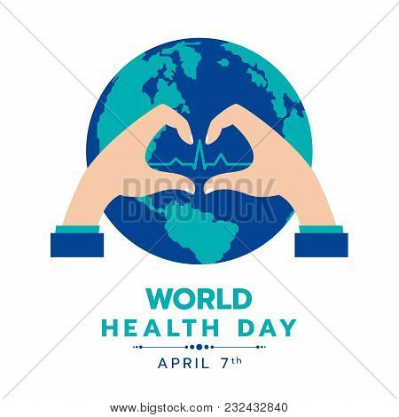 World Health Day With Circle Earth Word And Hand Making Sign Heart And Heart Wave Sign Vector Design