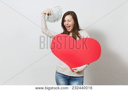 Beautiful Smiling Woman Holding Big Red Heart, Bundle Of Cash Money Dollars On White Background. Cop