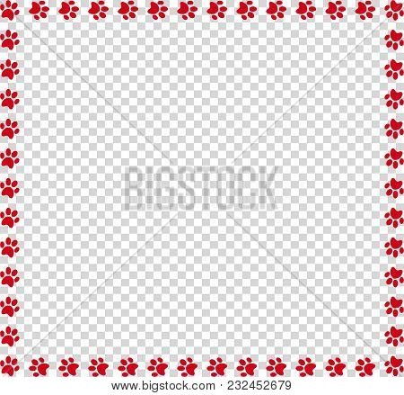 Square Frame Made Of Red Animal Paw Prints On Transparent Background. Vector Illustration, Template,
