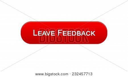Leave Feedback Web Interface Button Red Color, Client Comments, Site Design, Stock Footage
