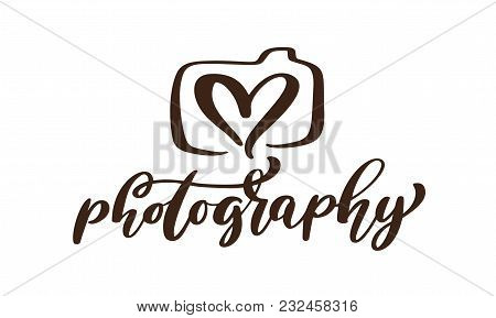Camera Photography Logo Icon Vector Template Calligraphic Inscription Photography Text Isolated On W