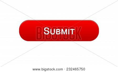 Submit Web Interface Button Red Color, Electronic Report, Online Declaration, Stock Footage