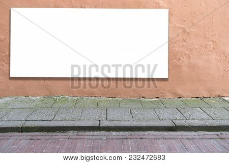 Mock Up. Blank Billboard, Advertising, Public Information Board On Old Grunge Wall In The City.