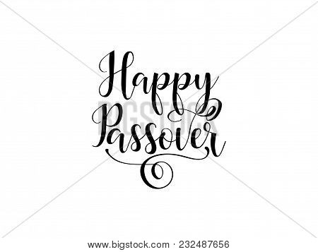 Happy Passover. Lettering. Traditional Jewish Holiday Handwritten Text, Vector Illustration