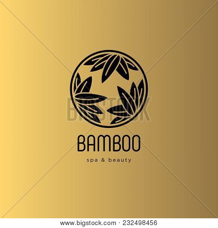 Bamboo Spa Salon Logo. Spa Emblem. Bamboo Leaves In A Circle With Letters. Gold Background.