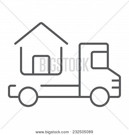 Truck Delivers The House Thin Line Icon, Real Estate And Home, Home Delivery Vector Graphics, A Line