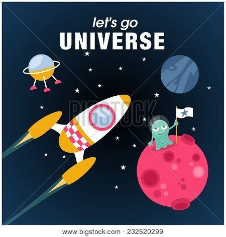 Lets Go Universe Rocket Alien Planet Background Vector Image