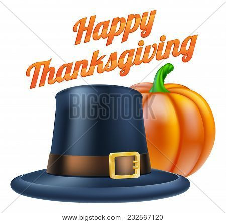 Thanksgiving Pumpkin And Pilgrims Hat With The Message Happy Thanksgiving