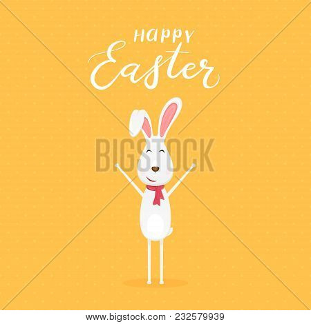 Cute Easter Rabbit With Scarf And Lettering Happy Easter On Orange Background, Illustration.